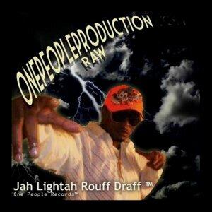 Jah Lightah, Rouff Draff Foto artis