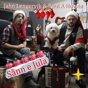 Jahn Lengervik, Paul A Hovstø Foto artis