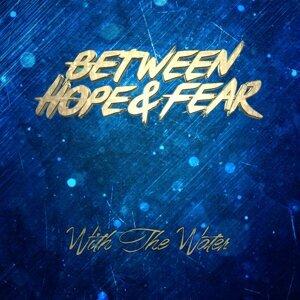 Between Hope & Fear Foto artis
