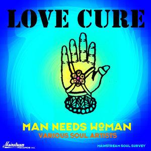 Love Cure: Man Needs Woman Foto artis