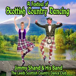 Jimmy Shand and His Band with The Leeds Scottish Country Dance Club Foto artis