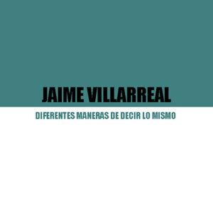 Jaime Villarreal Foto artis