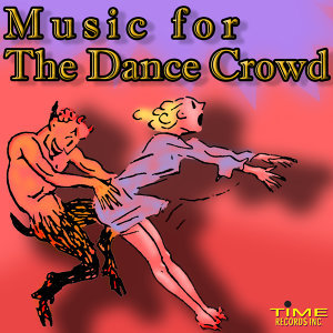 Music For The Dance Crowd Foto artis