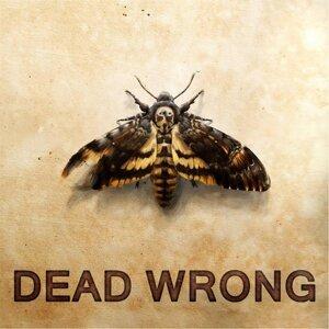 Dead Wrong Foto artis