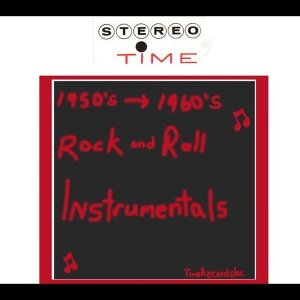 Rock And Roll Instrumentals: 50's-60's Foto artis