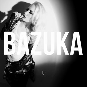 Bazuka 歌手頭像