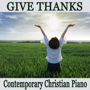 Praise and Worship, Hymns on Piano, Relaxing Piano Music Foto artis
