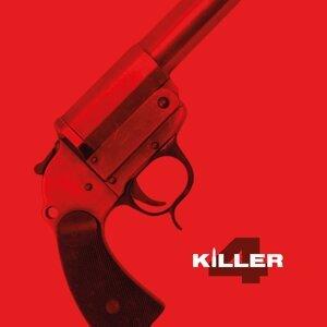Killer 4 Foto artis