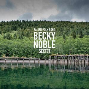 Becky Noble Sextet Foto artis