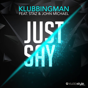 Klubbingman feat. Staz & John Michael Foto artis