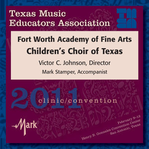 Fort Worth Academy of Fine Arts Children's Choir of Texas Foto artis
