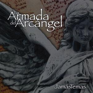 La Armada del Arcangel Foto artis