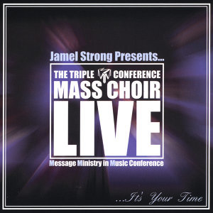 Jamel Strong presents The Triple M Conference Mass Choir Foto artis