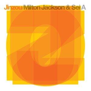 Milton Jackson & Sei A 歌手頭像