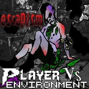 Player vs. Environment Foto artis
