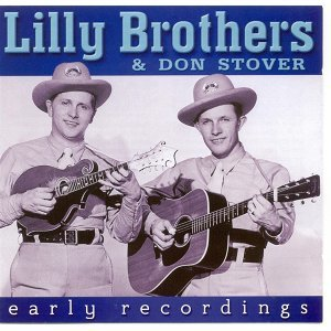 Lilly Brothers & Don Stover