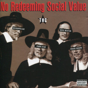 No Redeeming Social Value 歌手頭像
