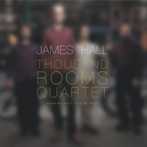 James Hall Thousand Rooms Quartet Foto artis