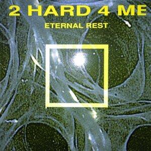 2 Hard 4 Me Foto artis