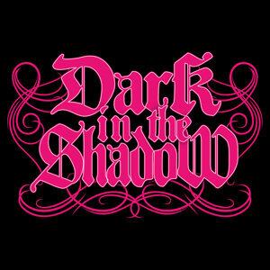 Dark in the Shadow (Dark in the Shadow) Foto artis