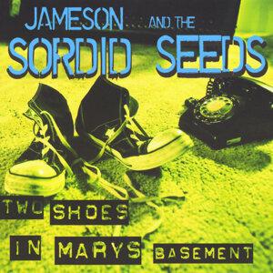 Jameson and the Sordid Seeds Foto artis