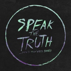 Speak The Truth... Even If Your Voice Shakes Foto artis