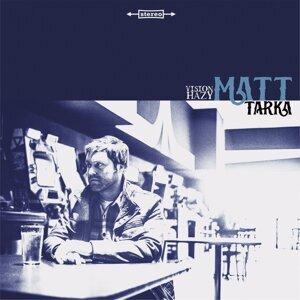 Matt Tarka Foto artis