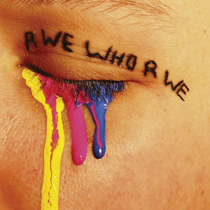 R WE WHO R WE Foto artis