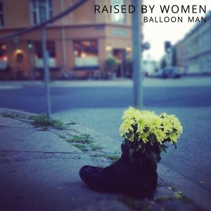 Raised By Women Foto artis