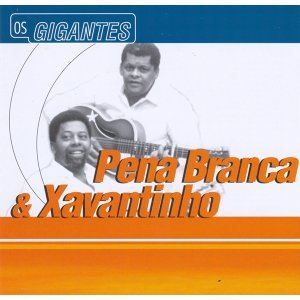 Pena Branca and Xavantinho 歌手頭像
