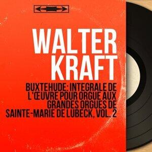 Walter Kraft 歌手頭像
