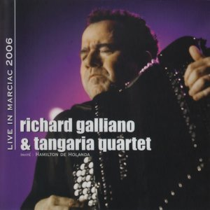 Richard Galliano, Tangaria Quartet Foto artis