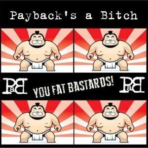 Payback's a Bitch Foto artis