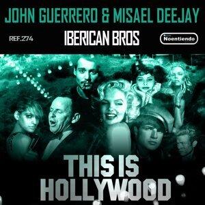 John Guerrero, Misael Deejay, Iberican Bros Foto artis