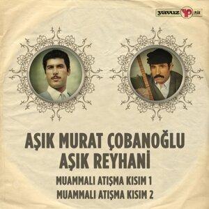 Aşık Murat Çobanoğlu, Aşık Reyhani Foto artis