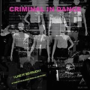 Criminal In Dance Foto artis