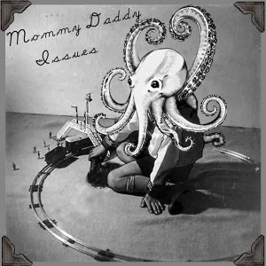 Mommy Daddy Issues Foto artis