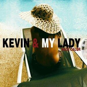 Kevin & My Lady Foto artis