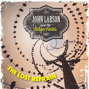 John Larson and the Silver Fields Foto artis