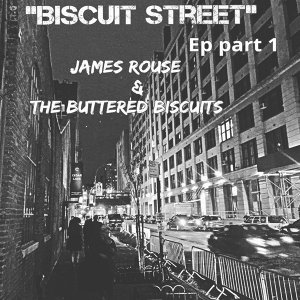 James Rouse & The Buttered Biscuits Foto artis