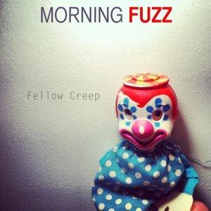 Morning Fuzz Foto artis