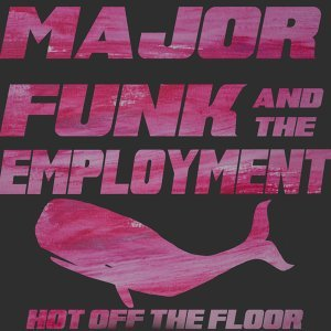 Major Funk and the Employment Foto artis