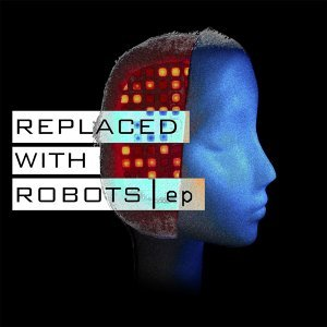 Replaced with Robots Foto artis