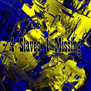 4 Slaves 1 Missing Foto artis