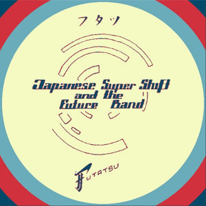 Japanese Super Shift and the Future Band Foto artis