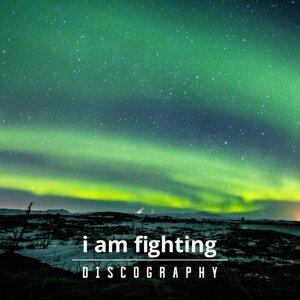 I Am Fighting Foto artis