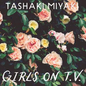 Tashaki Miyaki 歌手頭像