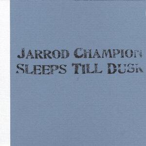 Jarrod Champion Sleeps Till Dusk Foto artis