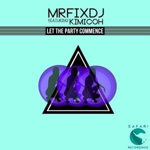 Mr Fix DJ, Kimicoh Foto artis