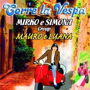 Mirko e Simona Group, Mauro, Luana Foto artis